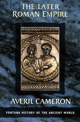 Cover of The Later Roman Empire - Averil Cameron - 9780006861720