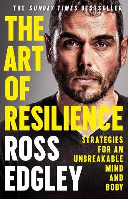 Cover of The Art of Resilience: Strategies for an Unbreakable Mind and Body