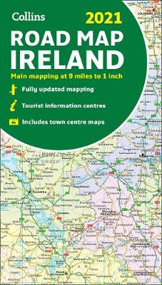 Cover of Map of Ireland 2021: Folded road map (Collins Road Atlas) - Collins Maps - 9780008374419