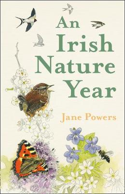 Cover of An Irish Nature Year - Jane Powers - 9780008392147