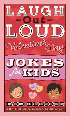 Cover of Laugh-Out-Loud Valentine's Day Jokes for Kids