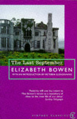 Cover of The Last September - Elizabeth Bowen - 9780099276470