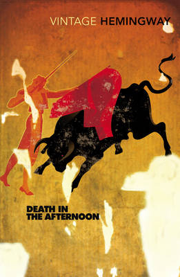 Cover of DEATH IN THE AFTERNOON - Ernest Hemingway - 9780099285021