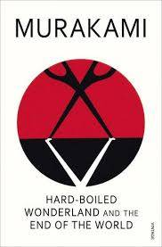 Cover of HARD-BOILED WONDERLAND AND THE END - Haruki Murakami - 9780099448785