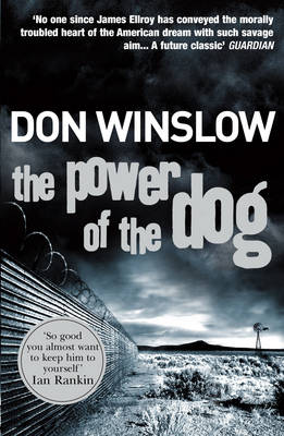 Cover of The Power of the Dog - Book 1 - Don Winslow - 9780099464983