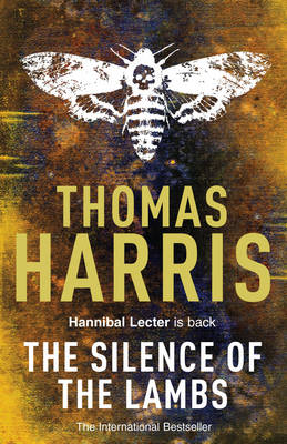 Cover of Silence of the Lambs - Thomas Harris - 9780099532927