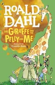 Cover of The Giraffe and the Pelly and Me