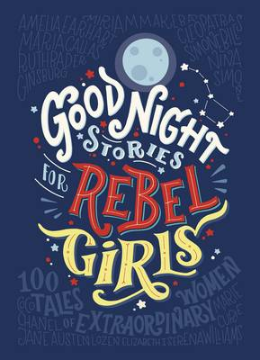 Cover of Good Night Stories For Rebel Girls - Elena Favilli - 9780141986005