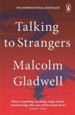 Cover of Talking to Strangers - Malcolm Gladwell - 9780141988498