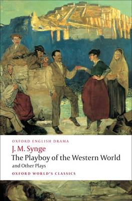 Cover of The Playboy of the Western World and Other Plays
