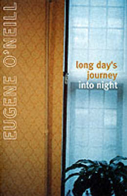 Cover of Long Day's Journey Into Night - Eugene O'Neill - 9780224610735