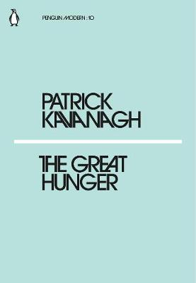 Cover of The Great Hunger - Patrick Kavanagh - 9780241339343
