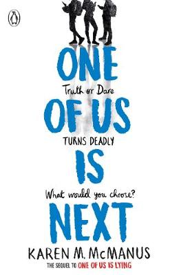 Cover of One Of Us Is Next - Karen McManus - 9780241376928
