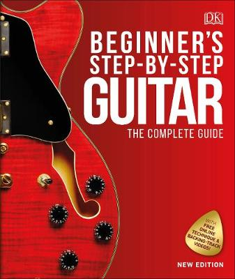 Cover of Beginner's Step-by-Step Guitar: The Complete Guide - DK - 9780241389522
