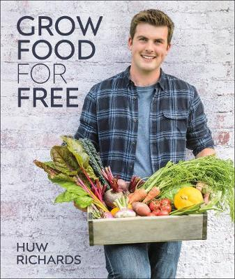 Cover of Grow Food for Free: The Sustainable, Low-effort Way to a Bountiful Harvest
