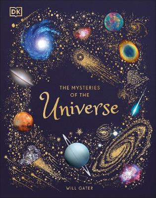Cover of The Mysteries of the Universe - DK - 9780241412473