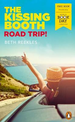 Cover of The Kissing Booth: Road Trip!: World Book Day 2020