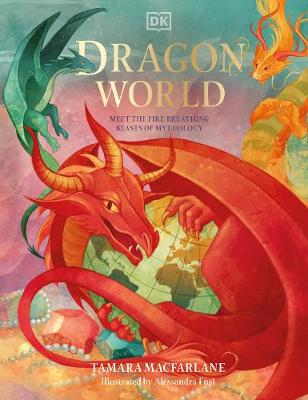 Cover of Dragon World - Tamara Macfarlane - 9780241467510