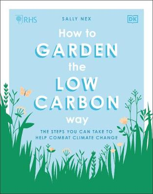 Cover of RHS How to Garden the Low-carbon Way