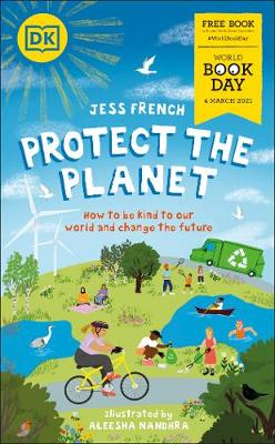 Cover of Protect the Planet!: World Book Day 2021