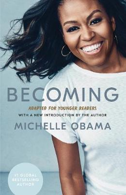 Cover of Becoming: Adapted for Younger Readers - Michelle Obama - 9780241531815