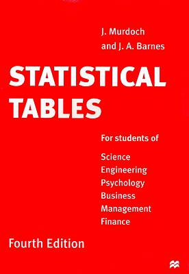 Cover of Statistical Tables 4th Edition - J. Murdoch & J. A. Barnes - 9780333558591