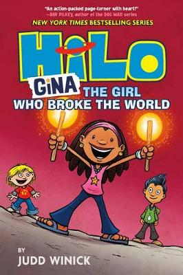 Cover of Hilo Book 7: Gina: The Girl Who Broke the World - Judd Winick - 9780525644095