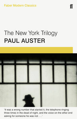 Cover of The New York Trilogy: Faber Modern Classics
