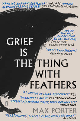 Cover of Grief Is The Thing With Feathers - Max Porter - 9780571327232