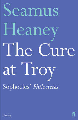 Cover of The Cure at Troy - Seamus Heaney - 9780571327652