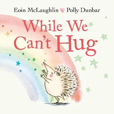 Cover of While We Can't Hug - Eoin McLaughlin - 9780571365609