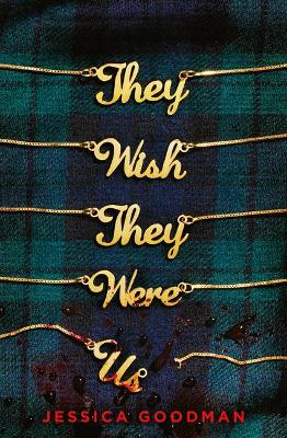 Cover of They Wish They Were Us - Jessica Goodman - 9780702308031