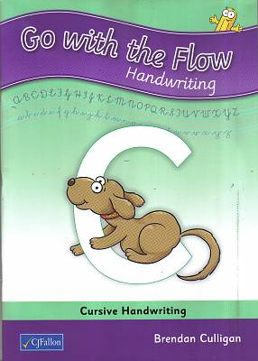 Cover of Go With the Flow C - Cursive Handwriting 1st Class - Brendan Culligan - 9780714423906