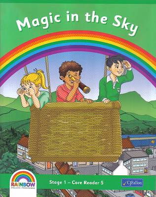 Cover of Rainbow Series Magic in the Sky Reader Senior Infants
