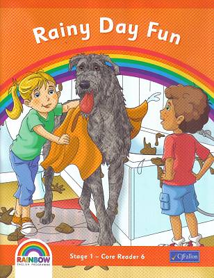 Cover of Rainbow Series Rainy Day Fun Core Reader 6 Senior Infants