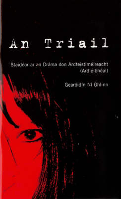 Cover of An Triail Notes - G.Ni Ghlinn - 9780717133734