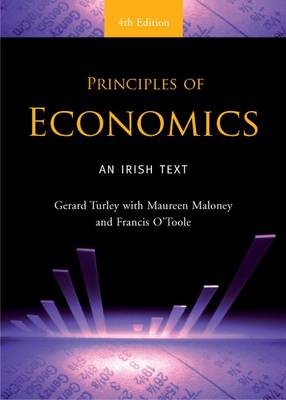 Cover of Principles of Economics 4th Edition - Maureen Maloney Gerard Turley - 9780717149889