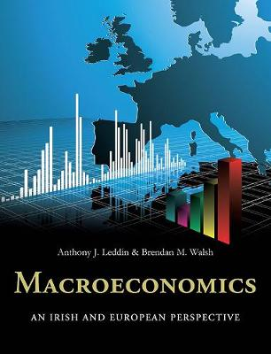 Cover of Macroeconomics An Irish and European Perspective - Leddin Anthony - 9780717156313