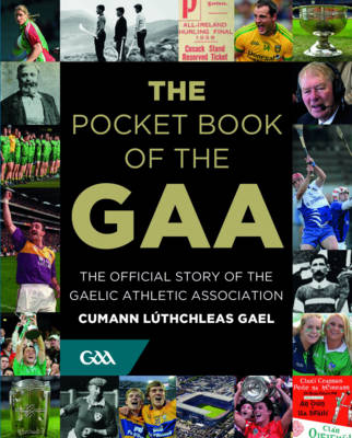 Cover of The Pocket Book of the GAA - Tony Potter - 9780717170715