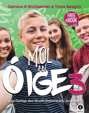 Cover of Workbook Mol an Oige 3 - 9780717180356