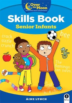 Cover of OVER THE MOON Senior Infants Skills Book