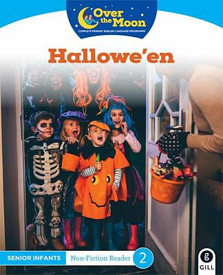 Cover of OVER THE MOON Hallowe'en: Senior Infants Non-Fiction Reader 2