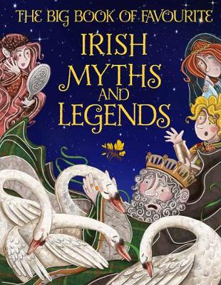 Cover of The Big Book of Favourite Irish Myths and Legends - Joe Potter - 9780717190850