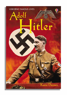 Cover of Usborne Young Reading Series 3: Hitler - Usborne Young Reading Series Three - 9780746068168