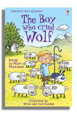 Cover of Usborne First Reading Level 3: The Boy Who Cried Wolf