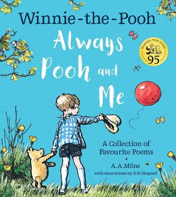 Cover of Winnie-the-Pooh: Always Pooh and Me: A Collection of Favourite Poems