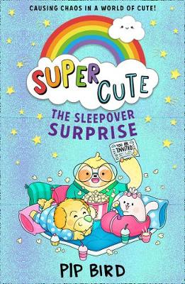 Cover of Super Cute - The Sleepover Surprise
