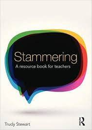 Cover of Stammering: A Resource Book for Teachers - Trudy Stewart - 9781138936300