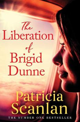 Cover of The Liberation of Brigid Dunne - Patricia Scanlan - 9781398505230