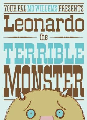 Cover of Leonardo the Terrible Monster - Mo Willems - 9781406312157